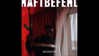 HAFTBEFEHL - FRISCH AUS DER KÜCHE Feat. ( Capo & Ufo361 )