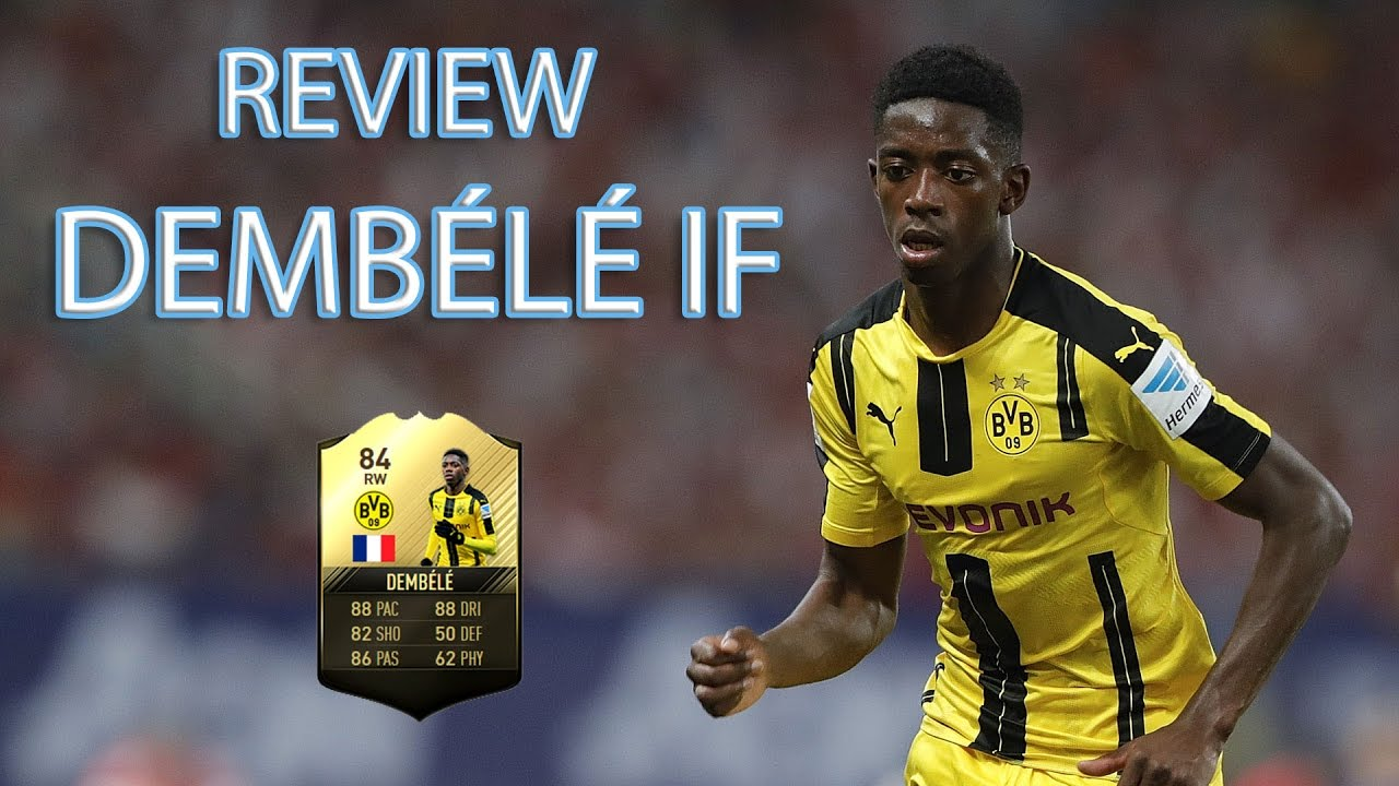 Fifa 17 Review Ousmane Dembélé if 84