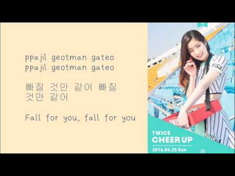 TWICE - CHEER UP [Han/Eng/Rom Lyrics]