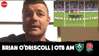 'It was the best I've ever seen' | Brian O'Driscoll hails England and talks Ireland