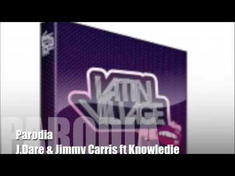 J.Dare & Jimmy Carris ft Knowledje - Parodia ( original )