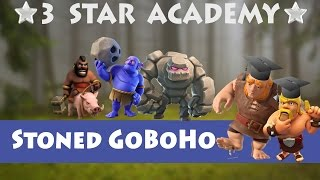 Wie funktioniert Stoned GoBoHo auf TH9? | 3 STAR ACADEMY | Clash of Clans