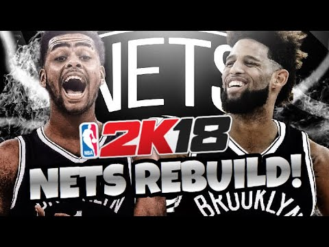 REBUILDING THE BROOKLYN NETS!! NBA 2K18 MY LEAGUE!!