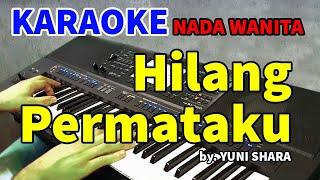HILANG PERMATAKU - Yuni Shara   KARAOKE HD