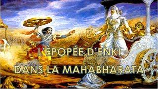 LES PIÈCES DU PUZZLE (1) L'ÉPOPÉE D'ENKI DANS LA MAHABHARATA