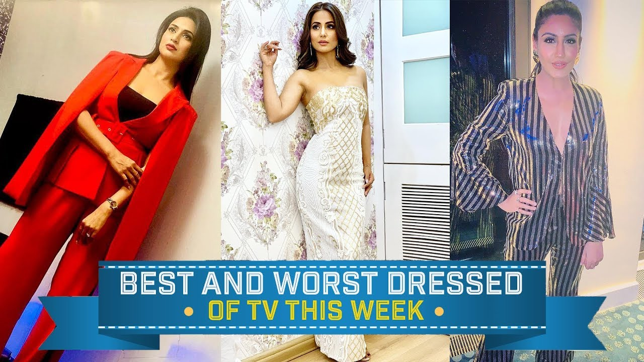 Hina Khan, Divyanka Tripathi, Surbhi Chandna : TV's Best and Worst Dressed of the week