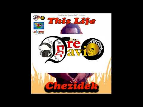 Chezidek - This Life (Open Door Riddim) mp3
