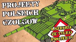Ja Pierd... - Projekty Polskich Czołgów... szkoda że tylko projekty - Radioactiv