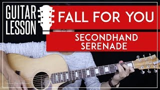 Fall For You Guitar Tutorial - Secondhand Serenade Guitar Lesson 🎸 |Easy Chords + Guitar Cover|