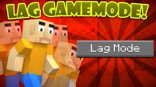 If a Lag Gamemode was Added - Minecraft