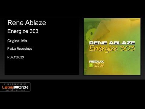 Rene Ablaze - Energize 303 (Original Mix)