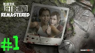 - The Last of Us Remastered Left Behind. Прохождение. Часть 1 Подружки