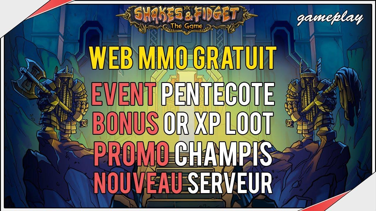 SHAKES AND FIDGET | Event de Pentecôte : Bonus Or XP Loot