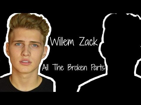 "Willem Zack - ""All The Broken Parts"" (lyric video)"