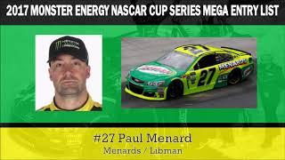 2017 Monster Energy NASCAR Cup Series MEGA Entry List