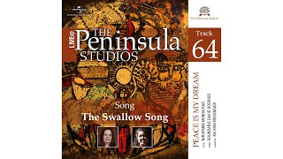 The Swallow Song I Peace is my Dream I Live @The Peninsula Studios
