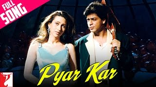 Pyar Kar - Full Song - Dil To Pagal Hai | Shah Rukh Khan | Karisma Kapoor