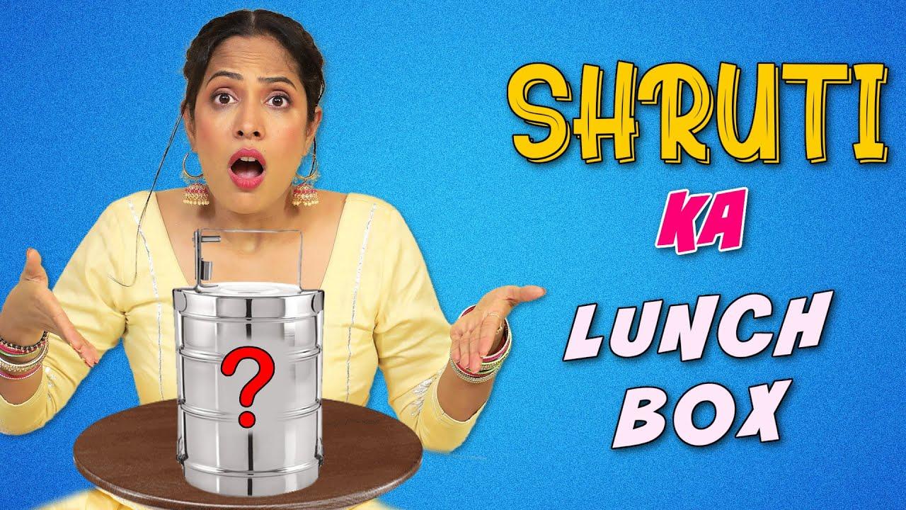Shruti Ka LUNCH BOX | Family Comedy | ShrutiArjunAnand