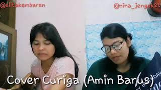 Cover - Lagu Karo Curiga - Amin Barus - By ElNina
