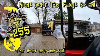 Nicht jeder Tag fängt so an! / Tour wieder umgeschmissen!  / Truck diary #255