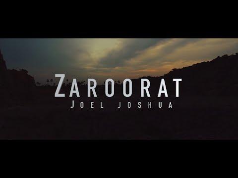 JOEL JOSHUA - ZAROORAT  [Official Video] - Hindi Worship Song