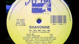 Shavonne - So, Tell Me, Tell Me (Vocal Mix)
