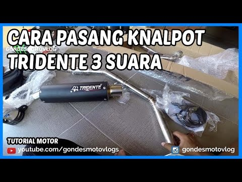 Cara Pasang Knalpot Racing Tridente 3 Suara