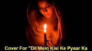 dil mein kisi ke pyar ka cover vishal saxena Lata Kishore ek mahal ho sapno ka