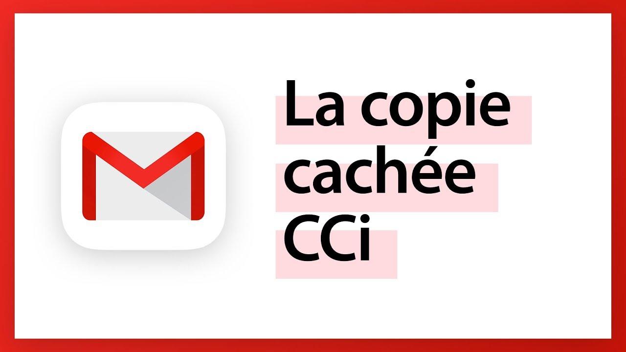 Gmail - Ajouter une persone en copie cachée