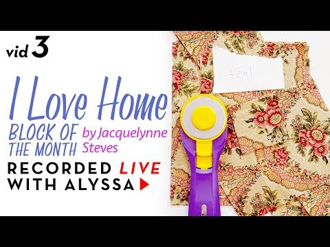 "Cutting fabric - Vid 3 ""I Love Home"" BOM - Designer Series #RelaxAndCraft"
