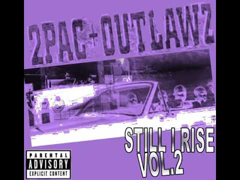 2pac & Outlawz - Still I Rise Vol.2 (2004) (Rare & Unreleased) (Bootleg)