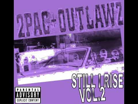 2pac & Outlawz - Still I Rise Vol 2 (2004) (Rare & Unreleased) (Bootleg)