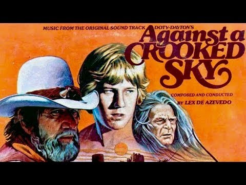Against A Crooked Sky | WESTERN Family Movie | English | Full Christian Feature Film | Free Movie