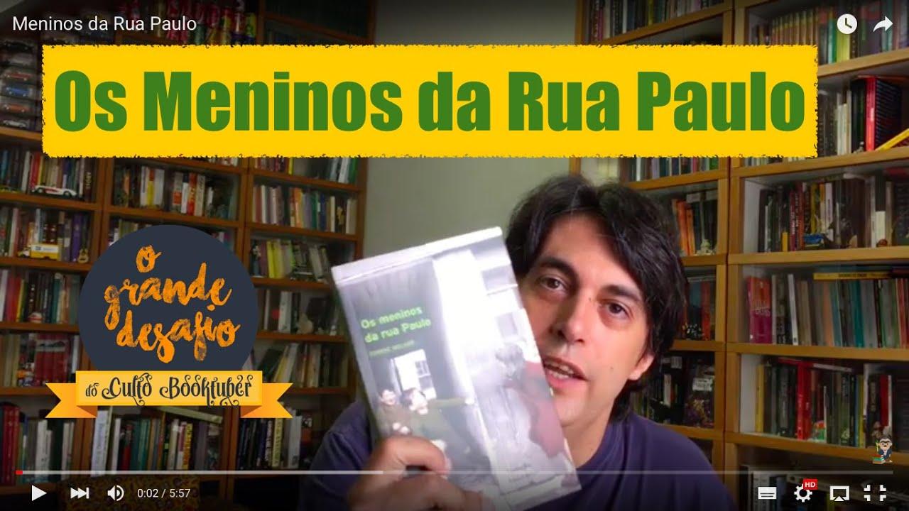 Os Meninos da Rua Paulo - YouTube