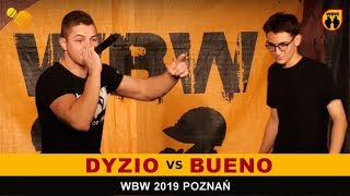 Bueno  Dyzio  WBW 2019 Poznań (1/8) Freestyle Battle