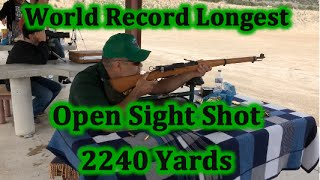 World Record Attempt Open Sight Shot 2240 yards Ernest Jimenez Unmodified K31 Swiss - 7.5×55mm Swiss