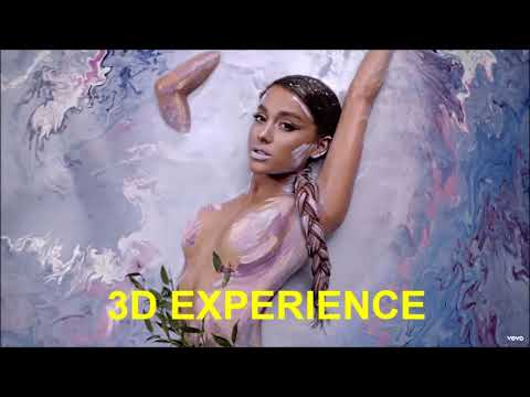 Ariana Grande - God Is A Woman (3D EXPERIENCE)