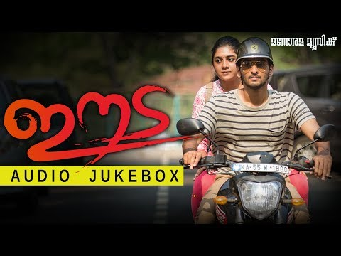 Eeda Audio Jukebox | Shane Nigam | Nimisha...