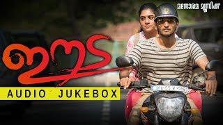 Eeda Audio Jukebox | Shane Nigam | Nimisha Sajayan | B Ajithkumar