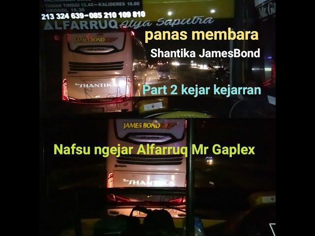 Po.Shantika JamesBond ngejar Alfarruq Mr Gaplex,Part 2