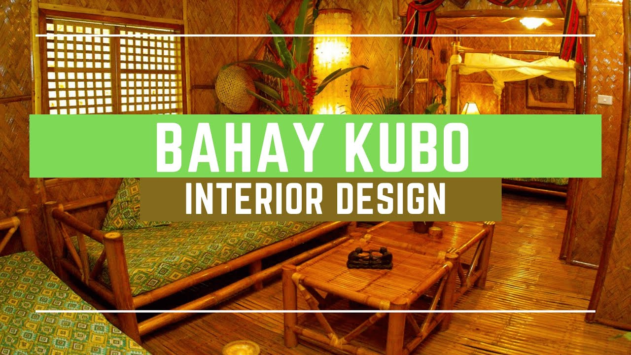 Bahay Kubo Interior Design Concept Youtube
