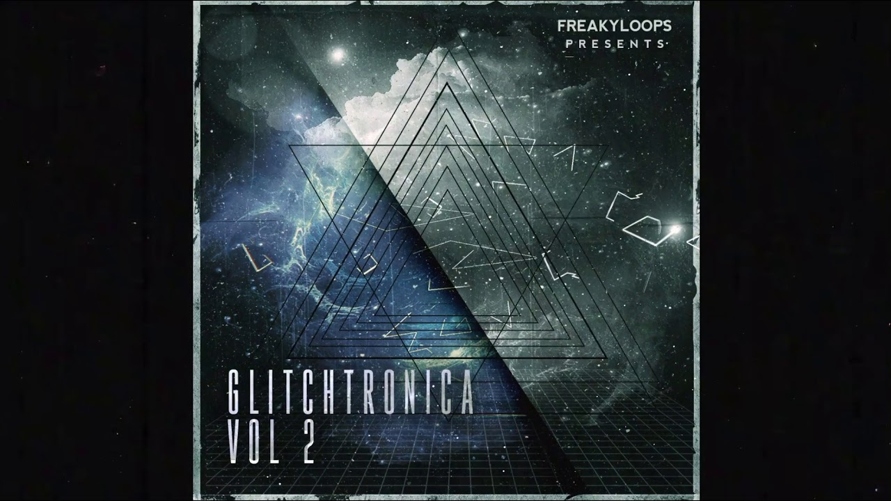 """""""Glitchtronica Vol 2"""" Sample Pack by Freaky Loops #1"""