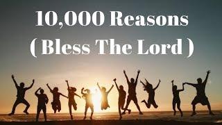 10,000 Reasons (Bless The Lord)- Matt Redman [Lyrics Video]  1 Hour Version