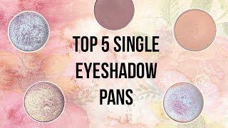 Top 5 Single Eyeshadow Pans! | Makeup Geek & ColourPop!