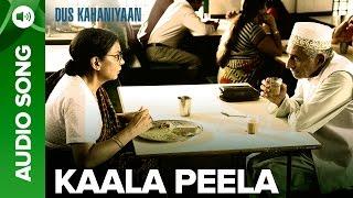Kaala Peela (Full Audio Song) | Dus Kahaniyaan | Shabana Azmi & Naseeruddin …