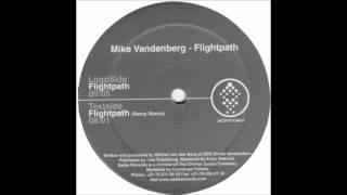 Mike Vandenberg - Flightpath (DJ Remy Remix)