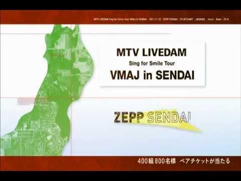 MTV LIVEDAM Sing for Smile Tour VMAJ in SENDAI(TV CM) / JASMINE,lecca,Rake,ZE:A