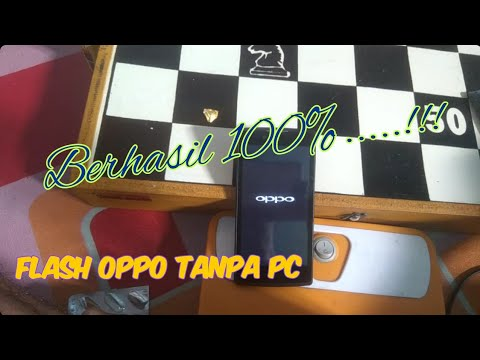 cara-flash-hp-oppo-neo-3-bootloop-tanpa-pc,-work-100%