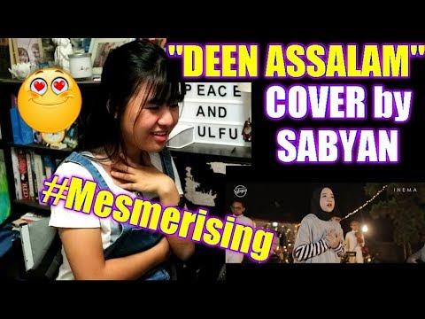 DEEN ASSALAM ( COVER by SABYAN ) REACTION