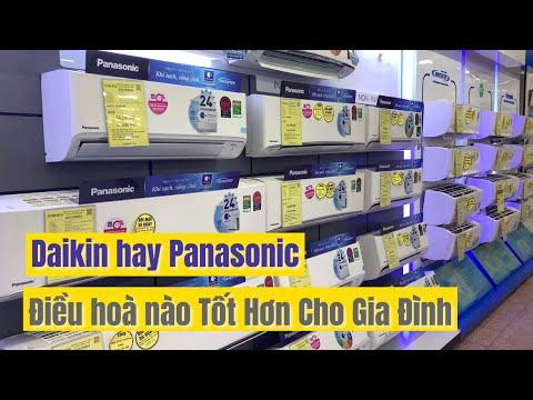 Hè 2021 Mua Điều Hoà Daikin hay Panasonic tốt hơn